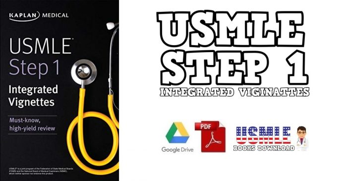USMLE Step 1: Integrated Vignettes: Must-know, high-yield review PDF