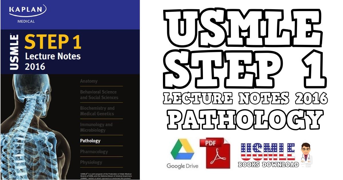 USMLE Step 1 Lecture Notes 2016: Pathology PDF