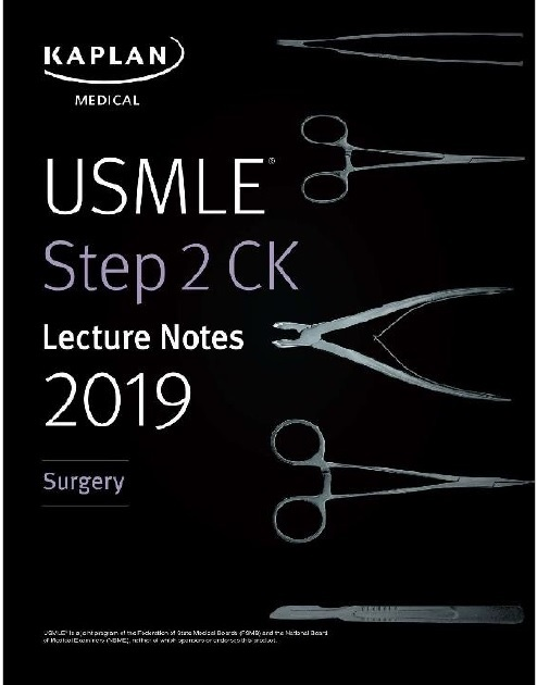 USMLE Step 2 CK Lecture Notes 2019: Surgery PDF
