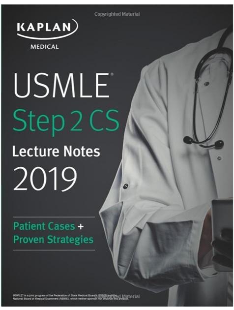 USMLE Step 2 CS Lecture Notes 2019: Patient Cases + Proven Strategies PDF