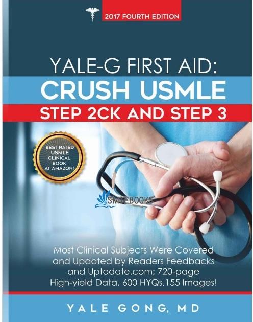 Yale-G First Aid: Crush USMLE Step 2 CK & Step 3 PDF