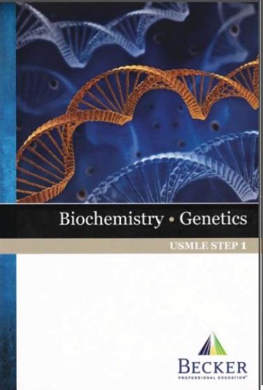 BECKER USMLE Step 1 Biochemistry, Genetics PDF
