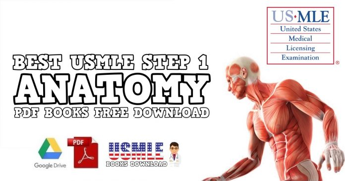 Best USMLE Step 1 Anatomy Books PDF Free Download