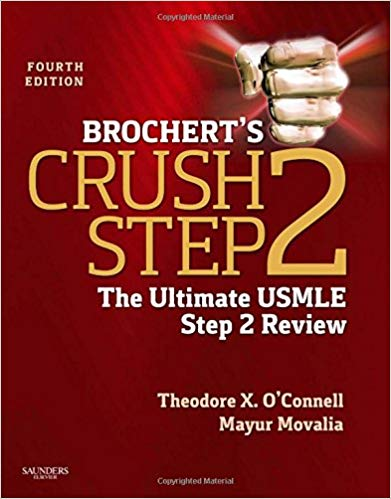 Brochert's Crush Step 2: The Ultimate USMLE Step 2 Review 4th Edition PDF
