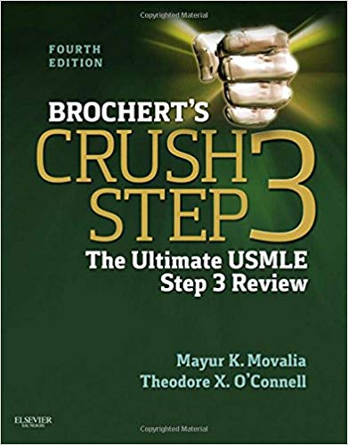 Brochert's Crush Step 3 The Ultimate USMLE Step 3 Review 4th Edition PDF