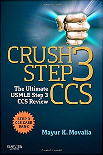 Crush Step 3 CCS: The Ultimate USMLE Step 3 CCS Review PDF