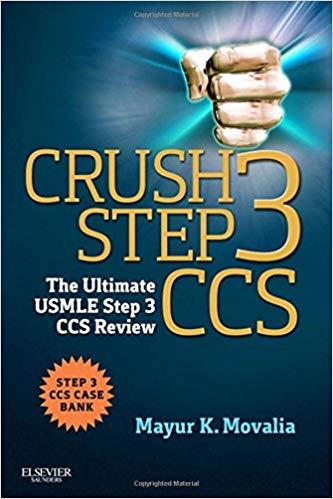 Crush Step 3 CCS: The Ultimate USMLE Step 3 CCS Review PDF