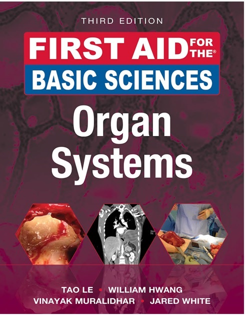 First Aid for the Basic Sciences Organ Systems 3rd Edition PDF