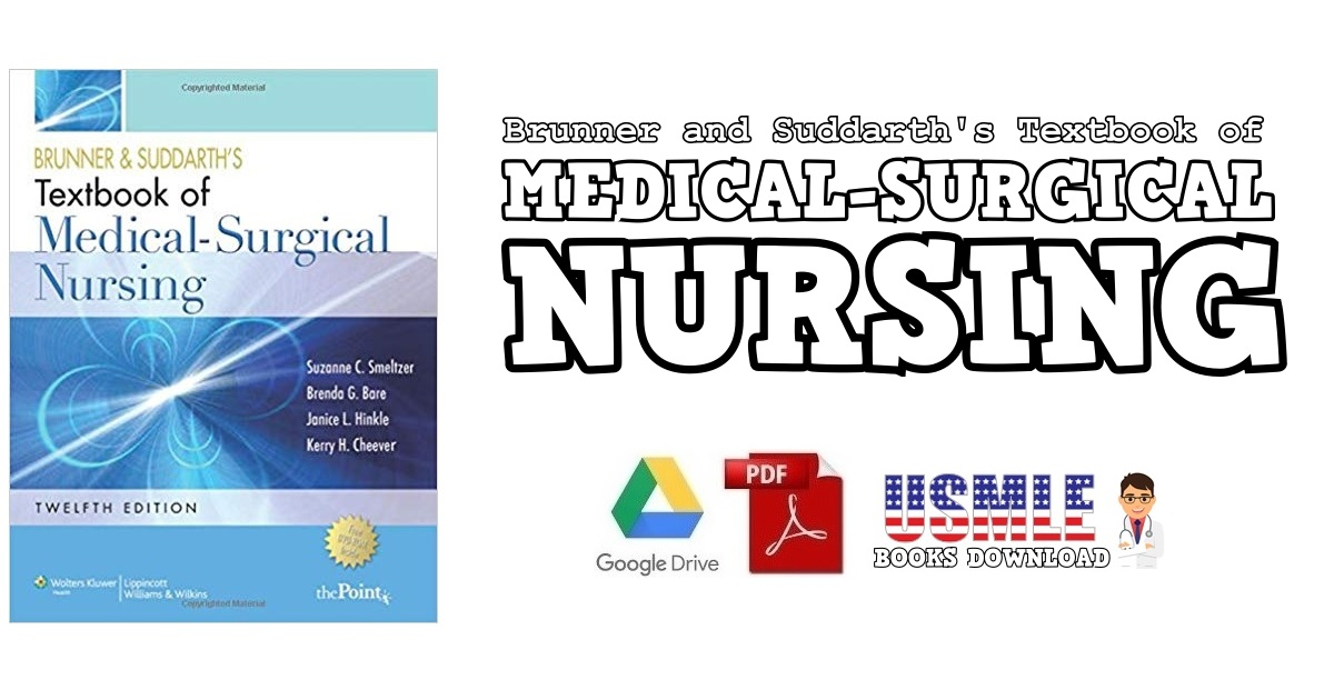 Brunner and Suddarth's Textbook of Medical Surgical Nursing PDF