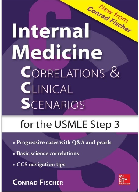 Internal Medicine Correlations and Clinical Scenarios (CCS) USMLE Step 3 PDF
