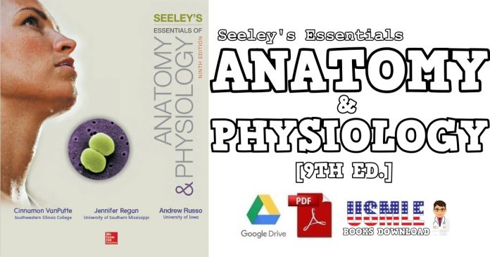 Seeley's Essentials of Anatomy and Physiology 9th Edition PDF Free Download