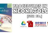 Atlas of Procedures in Neonatology 5th Edition PDF
