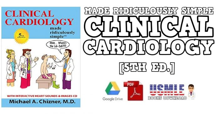 Clinical Cardiology Made Ridiculously Simple 5th Edition PDF