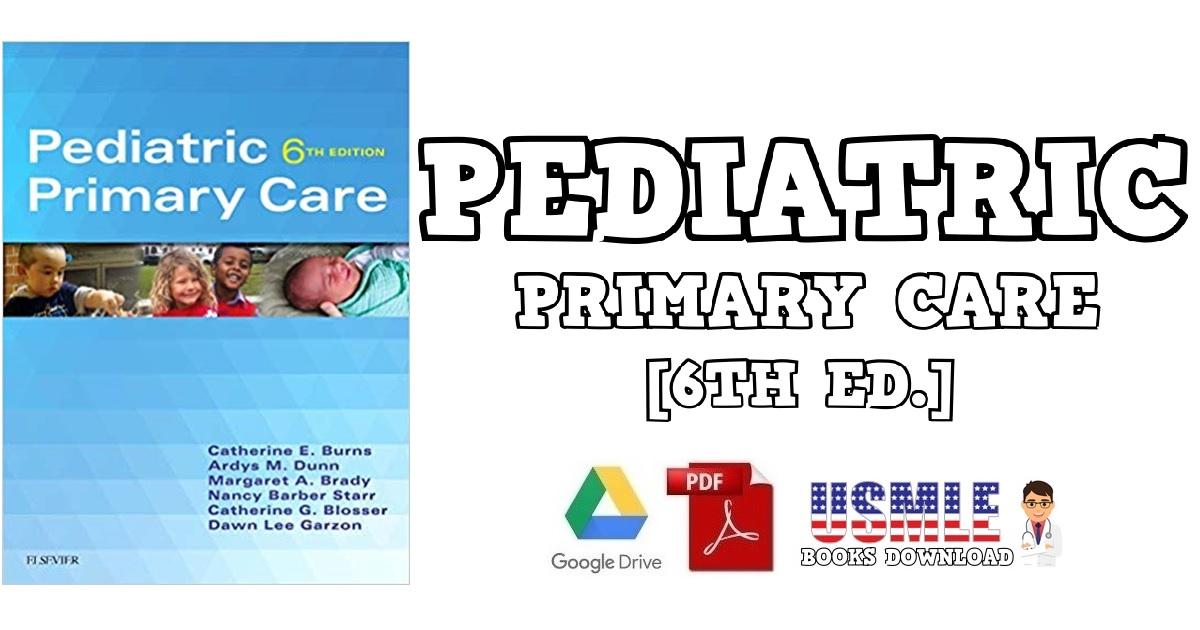 Pediatric Primary Care 6th Edition PDF