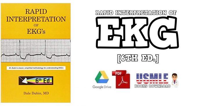 Rapid Interpretation of EKG's 6th Edition PDF
