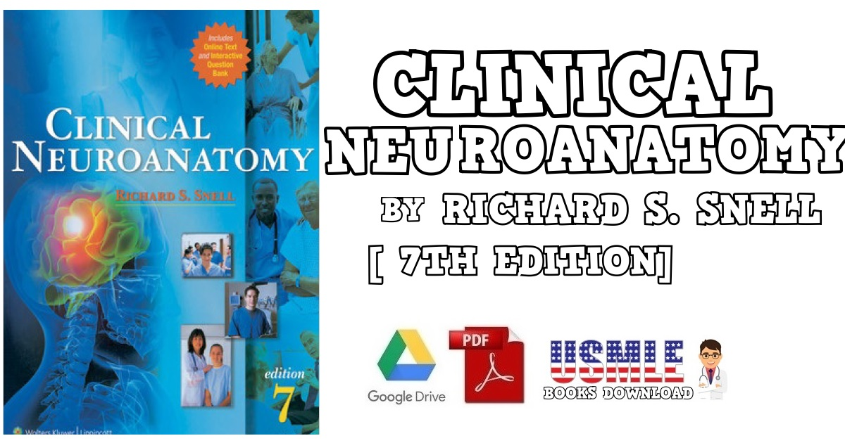 Clinical Neuroanatomy by Richard Snell 7th Edition PDF