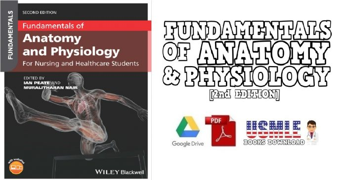 Fundamentals of Anatomy and Physiology: For Nursing and Healthcare Students 2nd Edition PDF Free Download