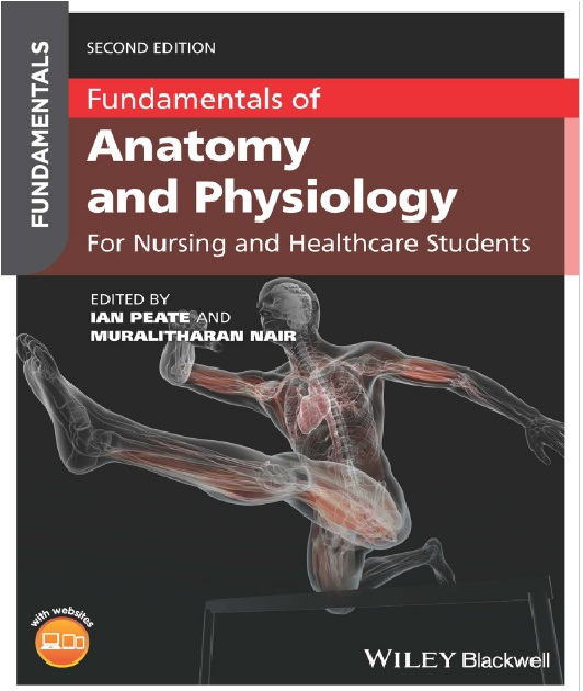 Fundamentals of Anatomy and Physiology: For Nursing and Healthcare Students PDF