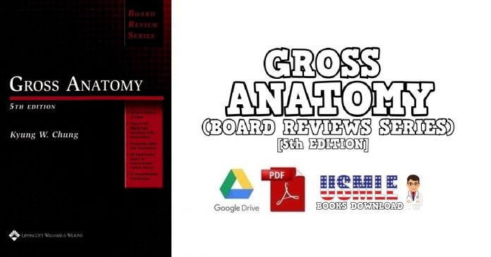 Gross Anatomy (Board Review Series) 5th Edition PDF Free Download