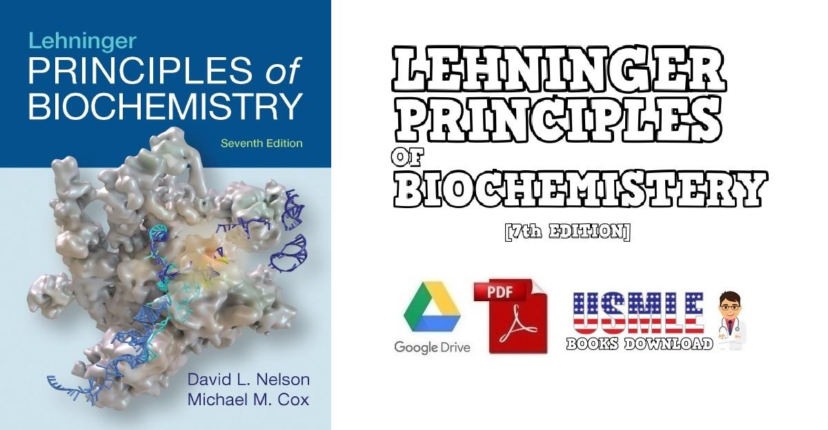 Lehninger Principles of Biochemistry 7th Edition PDF