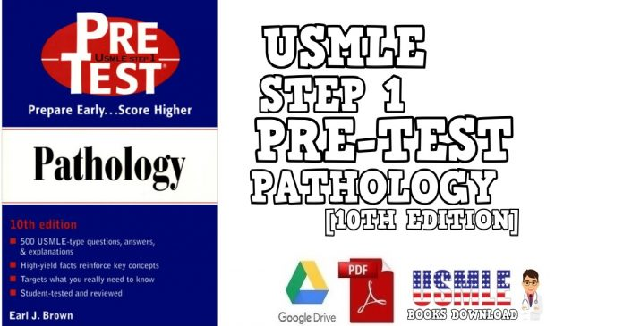 USMLE Step 1 Pre -Test Pathology 10th Edition PDF Free Download