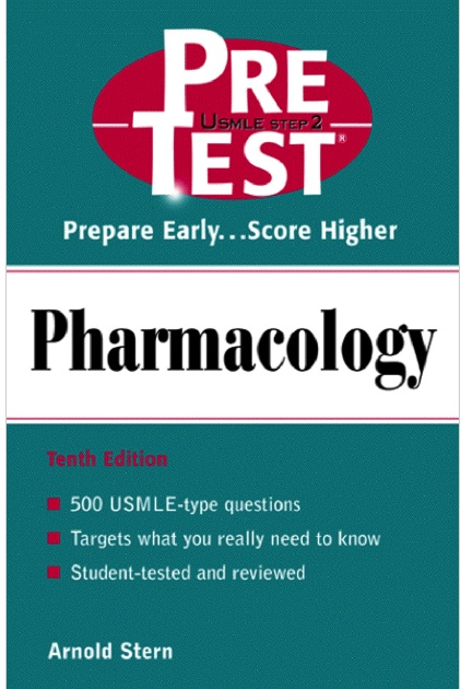 USMLE Step 2 Pre-Test Pharmacology 10th Edition