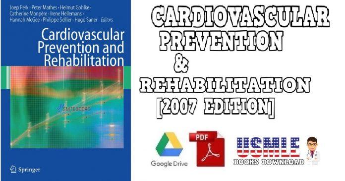 Cardiovascular Prevention and Rehabilitation 2007 Edition PDF