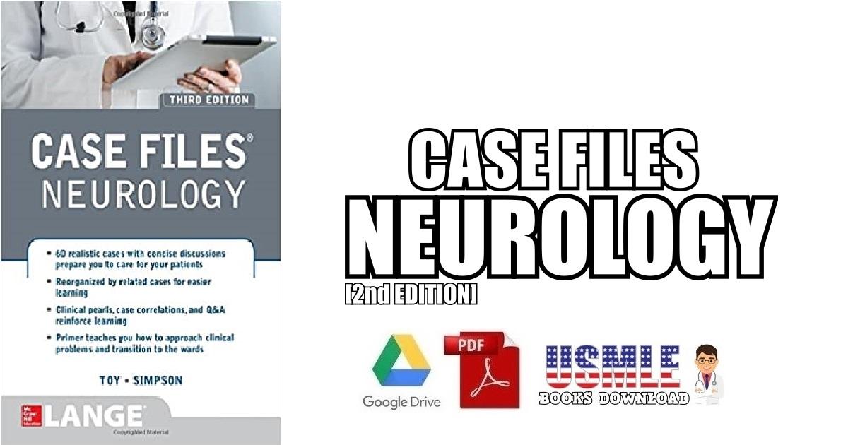 Case Files Neurology 2nd Edition PDF