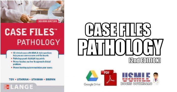 Case Files Pathology 2nd Edition PDF