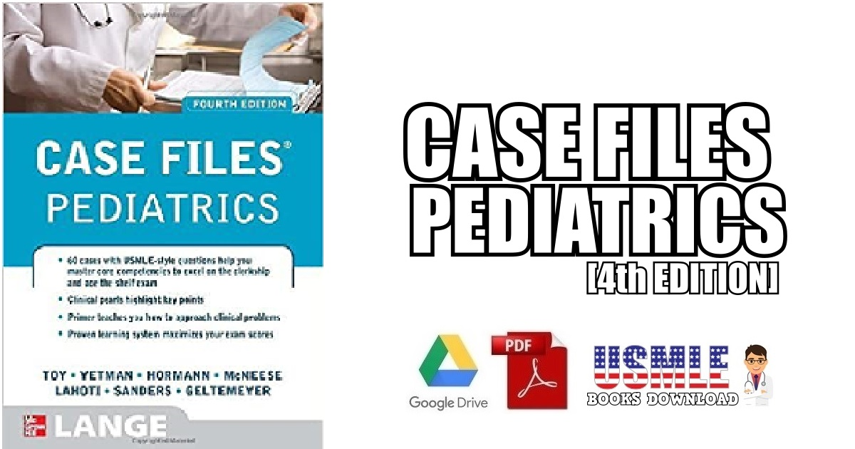 Case Files Pediatrics 4th Edition PDF