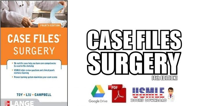 Case Files Surgery 4th Edition PDF