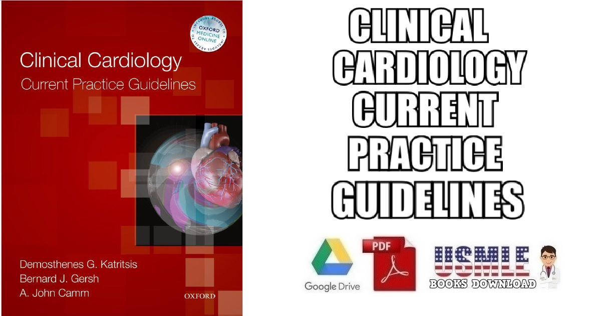 Clinical Cardiology: Current Practice Guidelines PDF