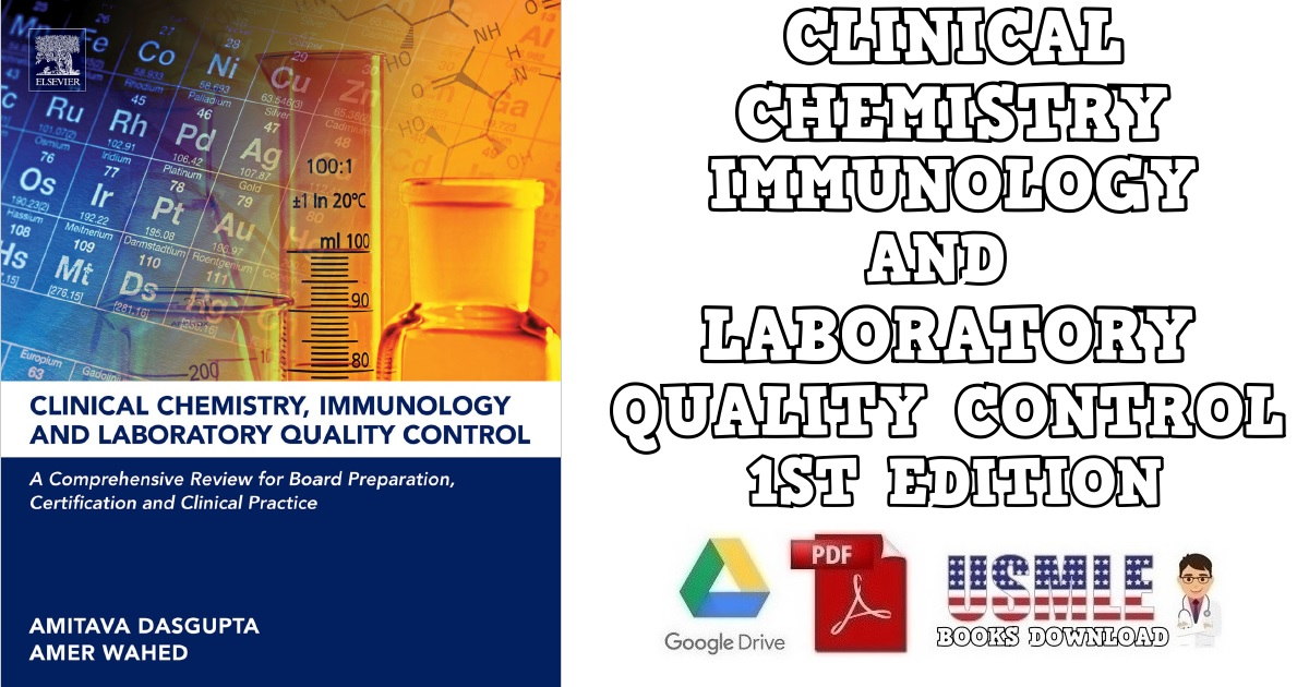 Clinical Chemistry, Immunology and Laboratory Quality Control 1st Edition PDF