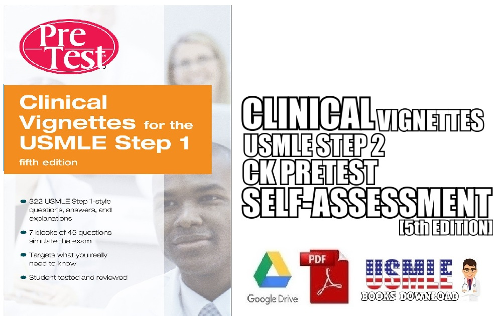 Clinical Vignettes for the Usmle Step 2 Ck PreTest Self-Assessment & Review, 5th edition PDF