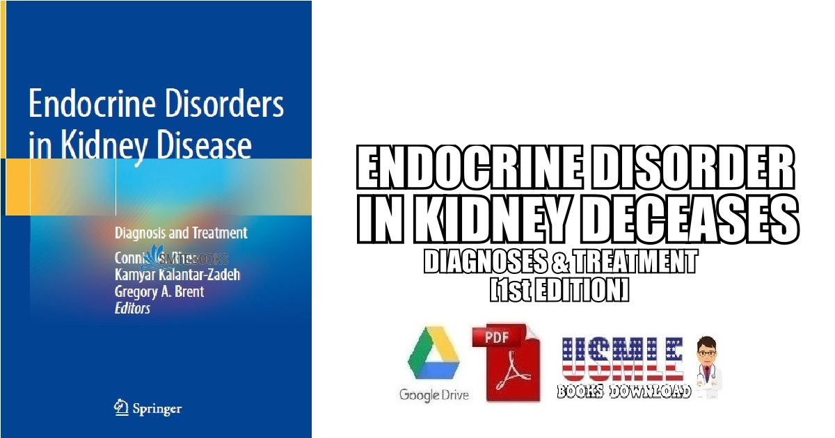 Endocrine Disorders in Kidney Disease Diagnosis and Treatment 1st Edition PDF Free Download