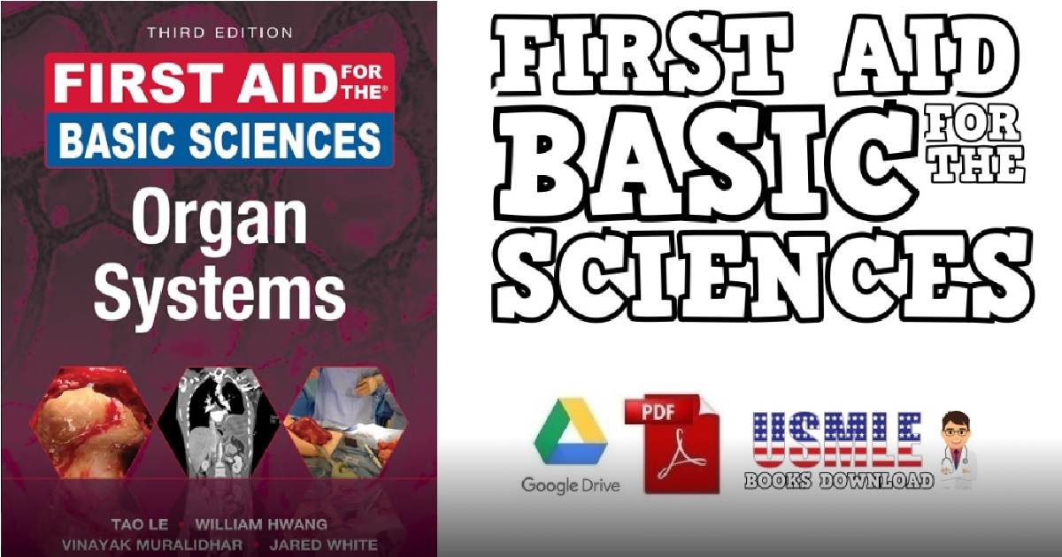 First Aid for the Basic Sciences: Organ Systems 3rd Edition PDF Free Download