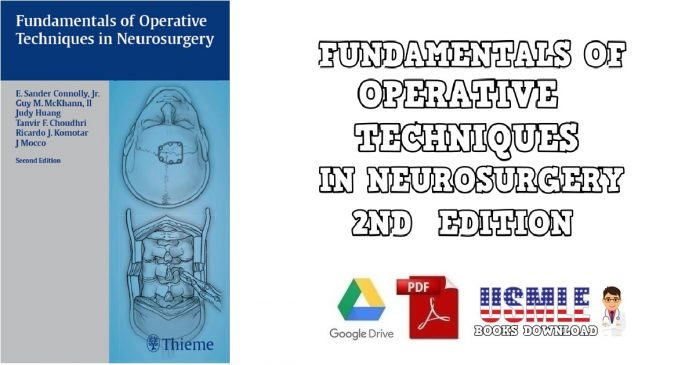 Fundamentals of Operative Techniques in Neurosurgery 2nd Edition PDF