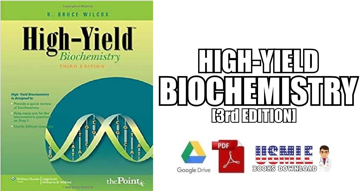 High-Yield Biochemistry 3rd Edition PDF