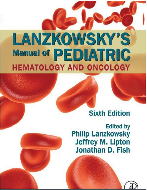 Lanzkowsky's Manual of Pediatric Hematology and Oncology 6th Edition PDF