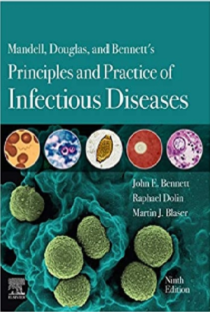 Mandell, Douglas, and Bennett's Principles and Practice of Infectious Diseases 9th Edition PDF