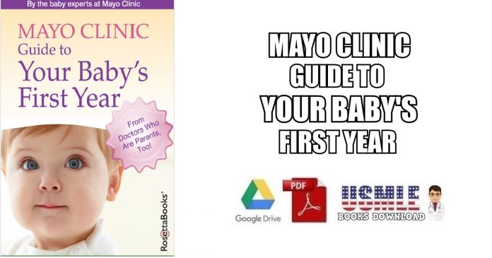 Mayo Clinic Guide to Your Baby's First Year PDF