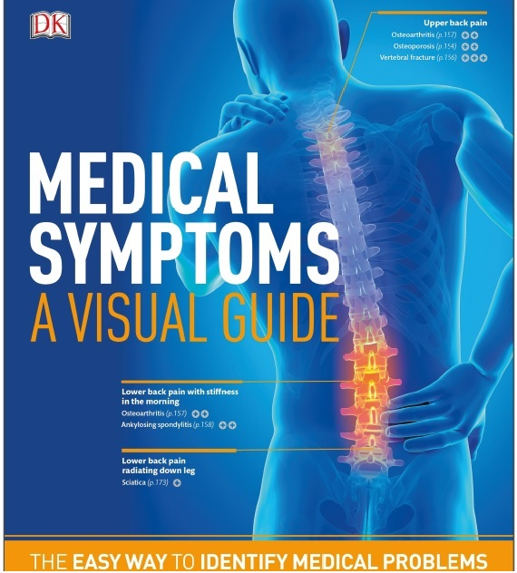 Medical Symptoms: A Visual Guide: The Easy Way to Identify Medical Problems 1st Edition PDF
