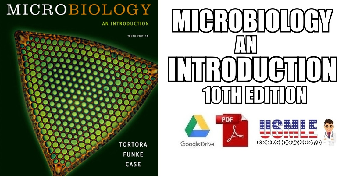 Microbiology: An Introduction 10th Edition PDF