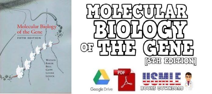 Molecular Biology of the Gene 5th Edition PDF