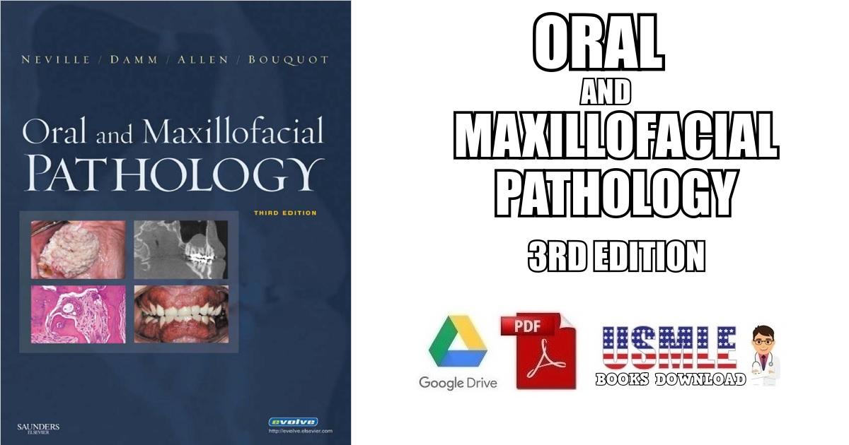 Oral and Maxillofacial Pathology 3rd Edition PDF