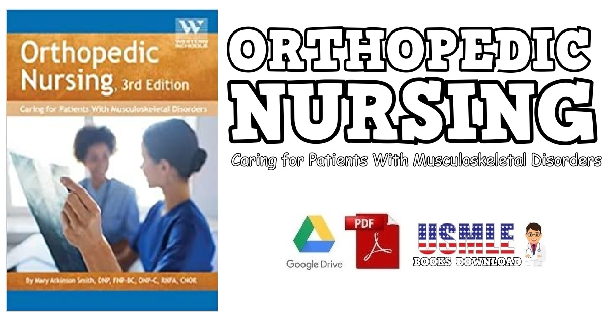 Orthopedic Nursing Caring for Patients with Musculoskeletal Disorders PDF