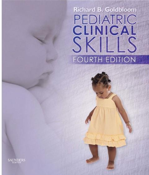 Pediatric clinical skills 4th Edition PDF