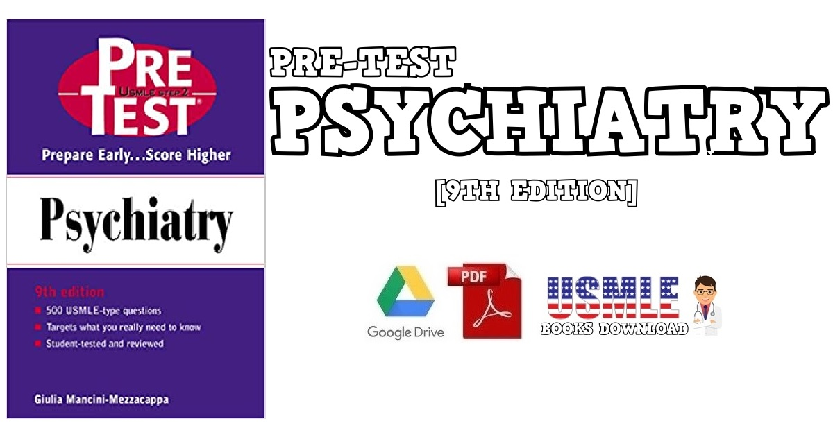 Psychiatry: PreTest Self-Assessment and Review 9th edition PDF