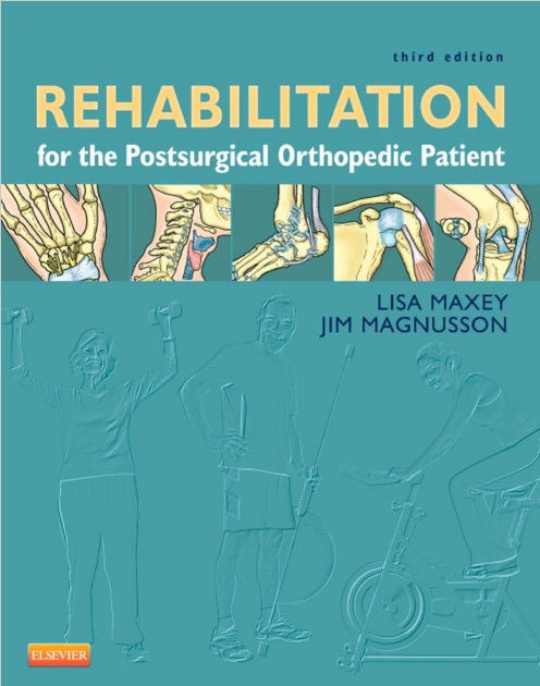 Rehabilitation for the Postsurgical Orthopedic Patient 3rd Edition PDF