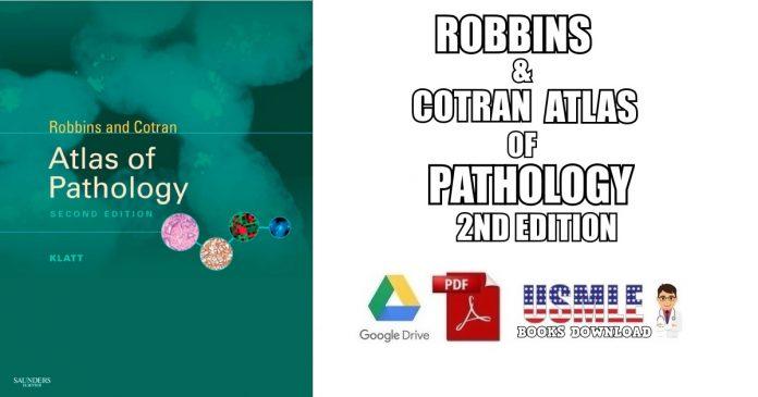 Robbins & Cotran Atlas of Pathology 2nd Edition PDF